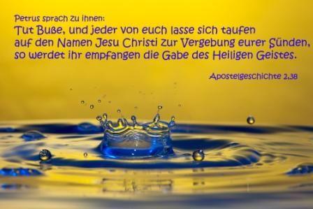 783 Tut Buße, und jeder von euch lass sich taufen... Apostelgeschichte 2,38